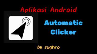 Aplikasi Auto Klik Layar Android