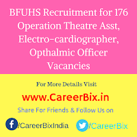 BFUHS Recruitment for 176 Operation Theatre Asst, Electro-cardiographer, Opthalmic Officer Vacancies