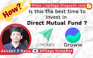 Is this the best time to start investing in direct Mutual Fund? How? [For Beginners]