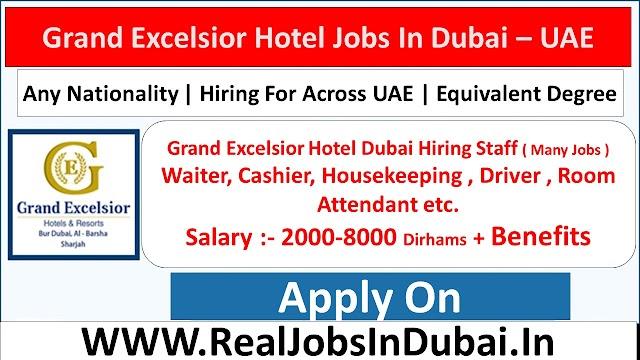 Grand Excelsior Hotel Jobs In Dubai - UAE 2021