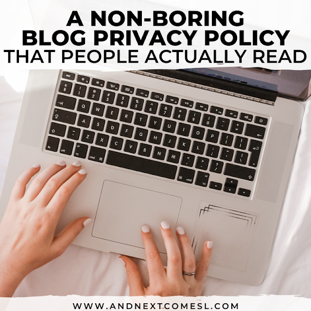 A blog privacy policy that people will actually read (because it's totally not boring)