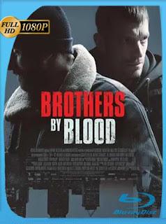 Hermanos de Sangre (Brothers by Blood) (2020) HD [1080p] Latino [GoogleDrive] PGD