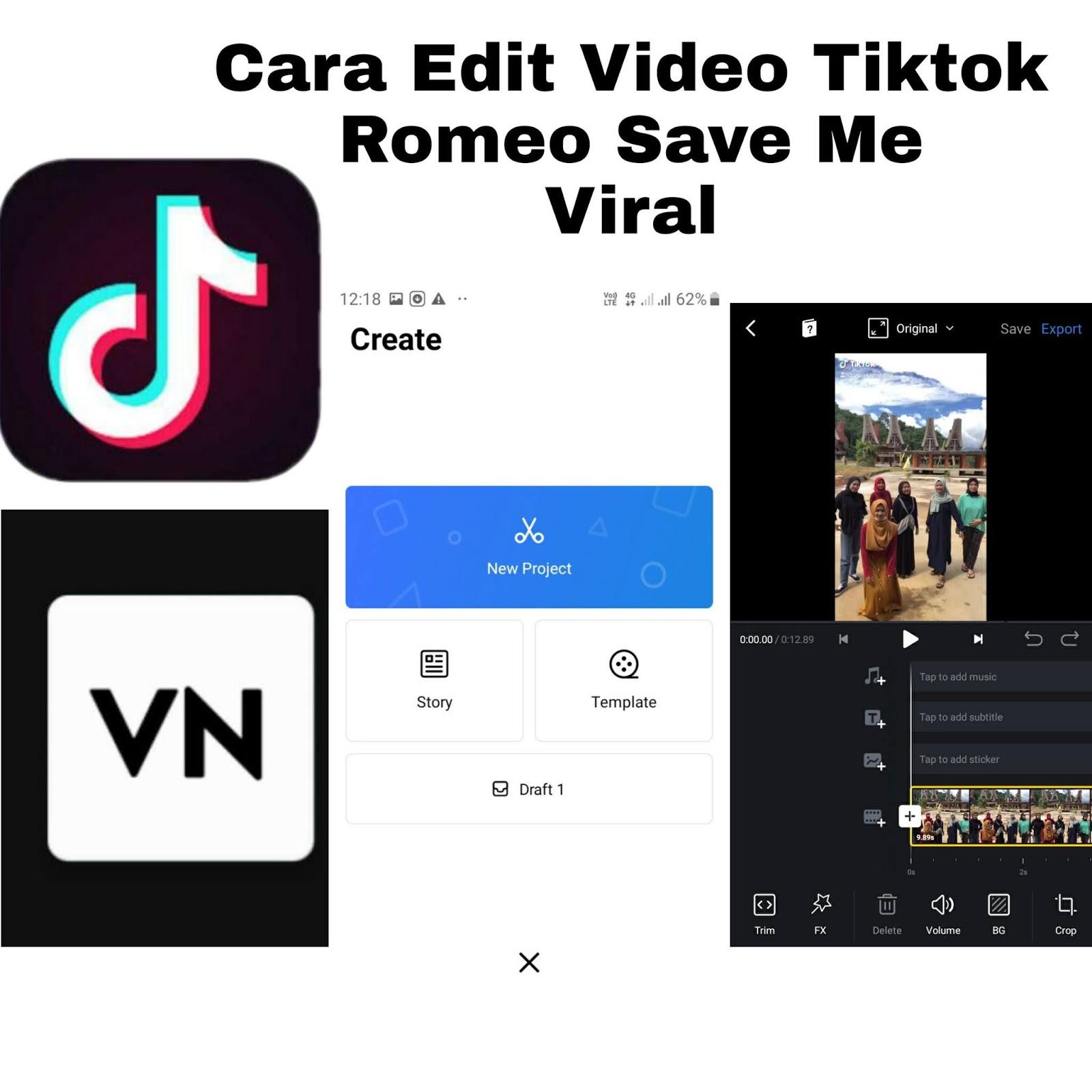 Tutorial Edit Video Tiktok Romeo Save Me Vn Tutorial Tutorialduaenam