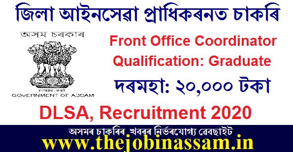 DLSA, Dhemaji Recruitment 2020: Front Office Coordinator [Walk-In]