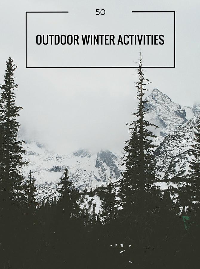 50 Essential Outdoor Winter Activities