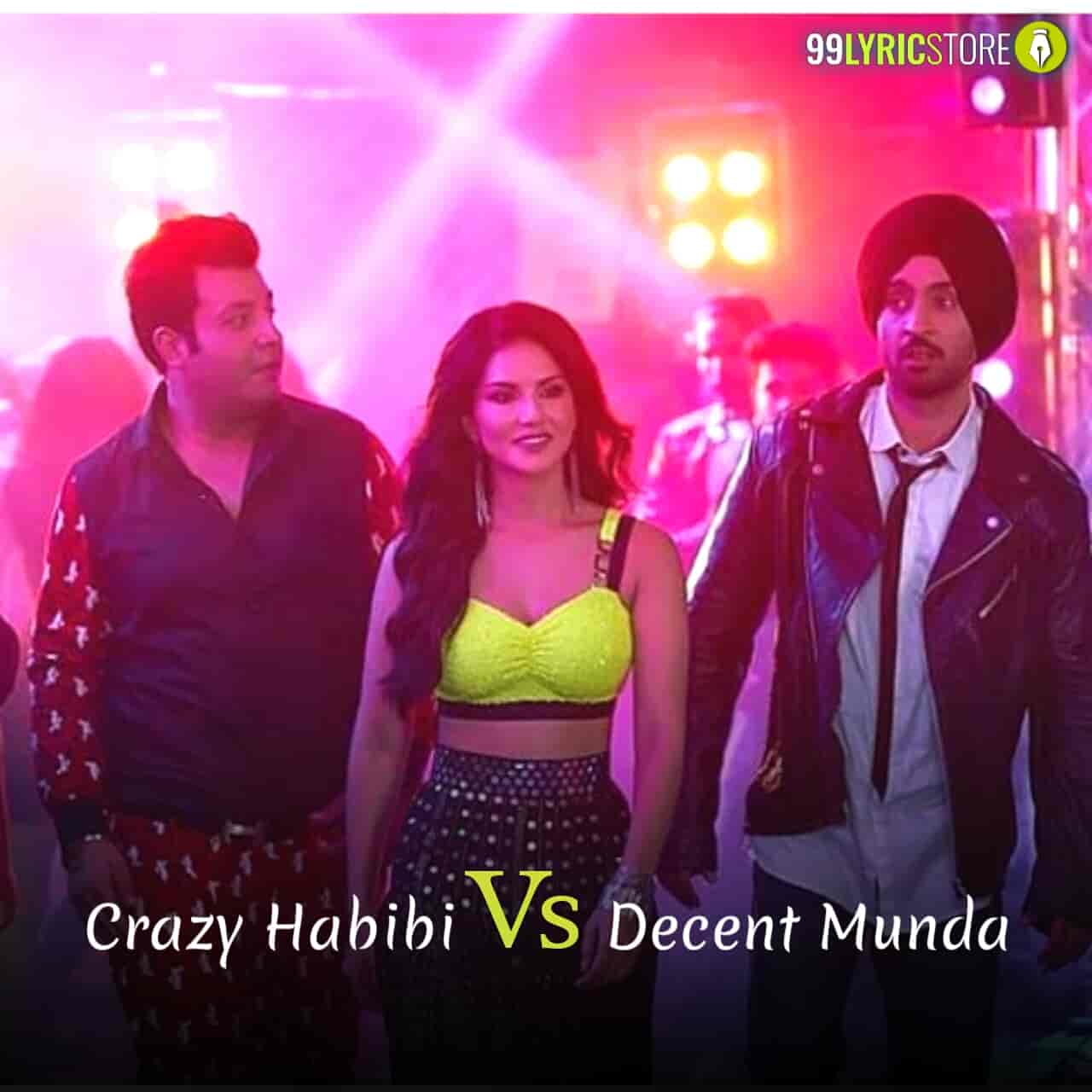 Crazy Habibi vs Decent Munda sung by Guru Randhawa