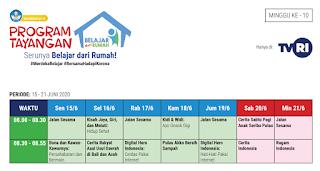 ADWAL DAN PANDUAN BELAJAR DI TVRI MINGGU KE-10 15-21 JUNI 2020