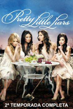 Pretty Little Liars 2ª Temporada Torrent – BluRay 720p Dual Áudio