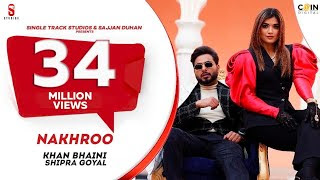 NAKHRO - Khan Bhaini Song English/Hindi lyrics idoltube –