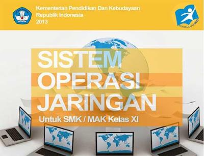 Buku Sistem Operasi Jaringan untuk SMK - MAK Kelas XI Semester 1 dan 2 Kurikulum 2013
