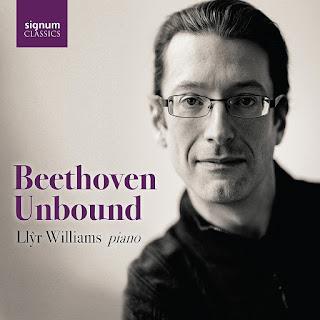 Llŷr Williams - Beethoven Unbound - Signum Classics