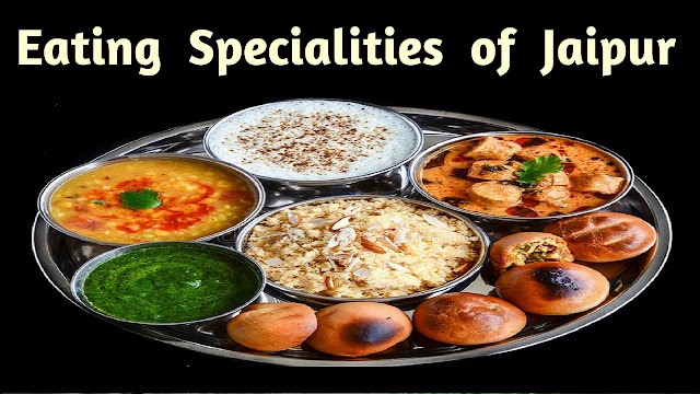 Eating Specialities of Jaipur