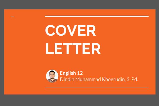 Materi Kelas 12 SMA/MA/SMK/MK - Cover Letter