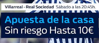 william hill promocion 10 euros Villarreal vs Real Sociedad 27 enero