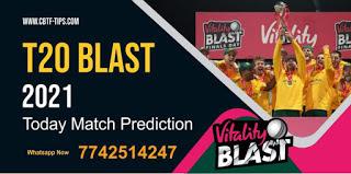 SUR vs GLA South Group Match T20 Blast English 100% Sure Match Prediction