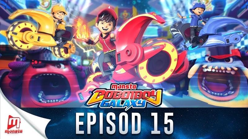 BoBoiBoy Galaxy Episode 15 - Perlumbaan Angkasa Nova Prix