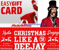 "Concorso ""Christmas like a Deejay"" : vinci gratis buoni MediaWorld da 1000 euro e Deejay Christmas Box"