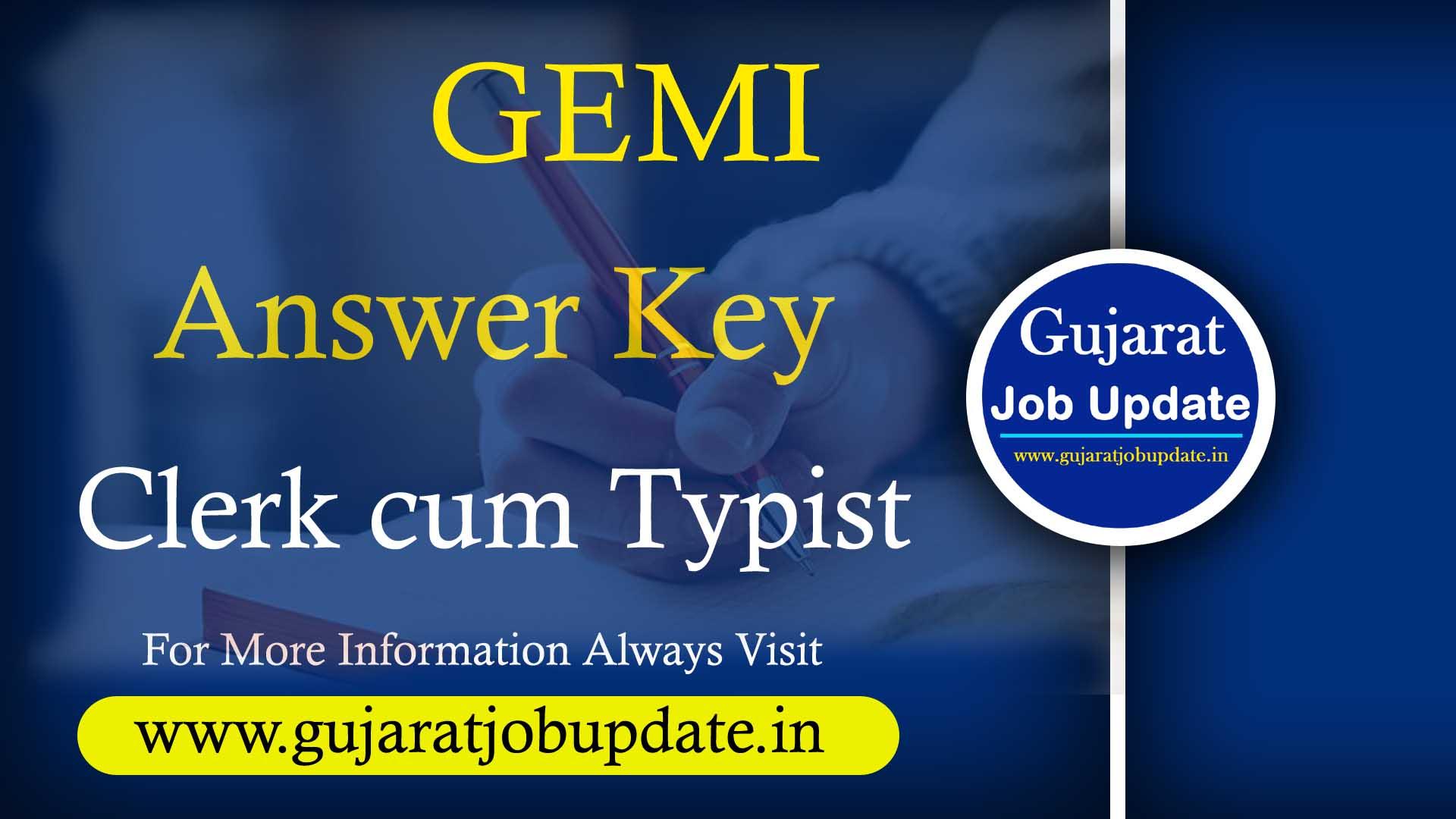 GEMI Clerk Cum Typist Exam Answer Key Declared 2021