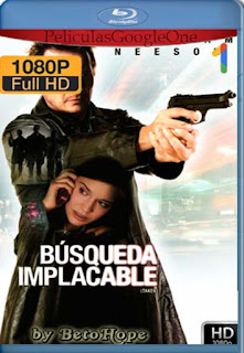 Busqueda Implacable [2008] [1080p BRrip] [Latino-Inglés] [GoogleDrive]