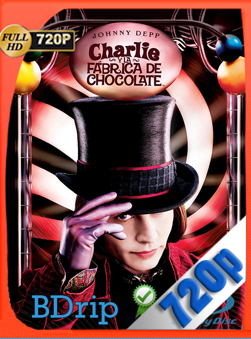 Charlie Y La Fabrica De Chocolate (2005) 720p BDRip Dual Latino-Inglés [GoogleDrive] [SYLAR]