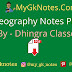 Geography Notes PDF By - Dhingra Classes