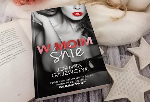 """Joanna Gajewczyk """"W moim śnie"""" - ZAPOWIEDŹ"""