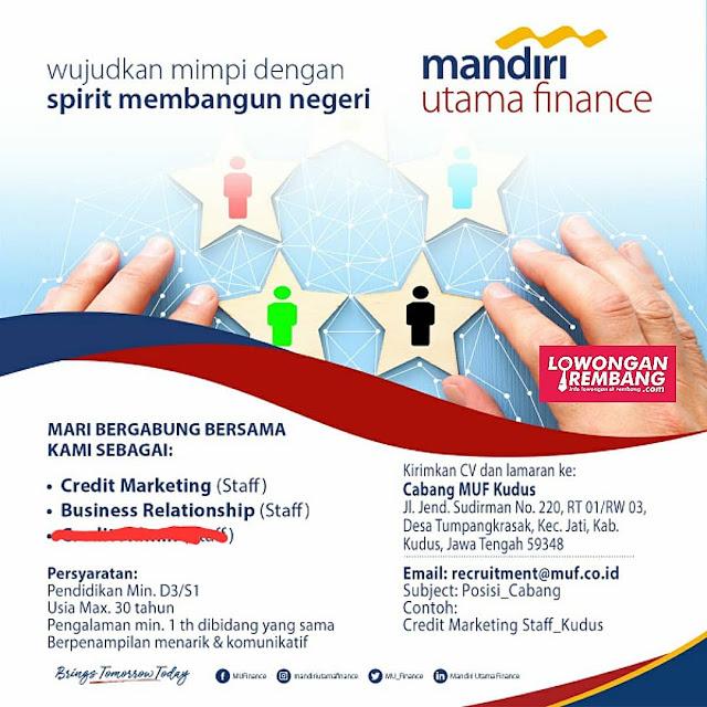 Lowongan Kerja Credit Marketing (Staff) Dan Business Relationship (Staff) Mandiri Utama Finance Rembang