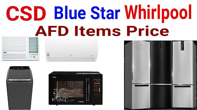 Blue Star Whirlpool AC Refrigerator Washing Machine Microwawe Oven CSD price 2020
