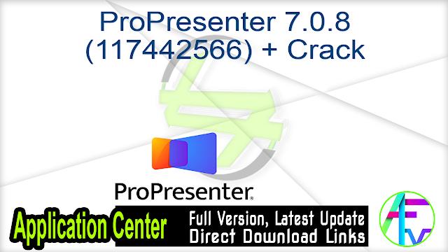 ProPresenter 7.0.8 (117442566) + Crack