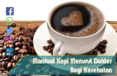 manfaat kopi menurut dokter