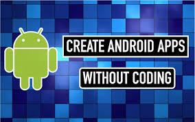 How To Make Android Applications Without Coding