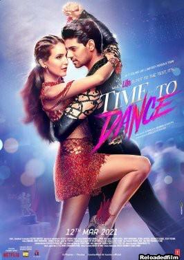 Time To Dance 2021 Hindi Movie 480p 720p 1080p