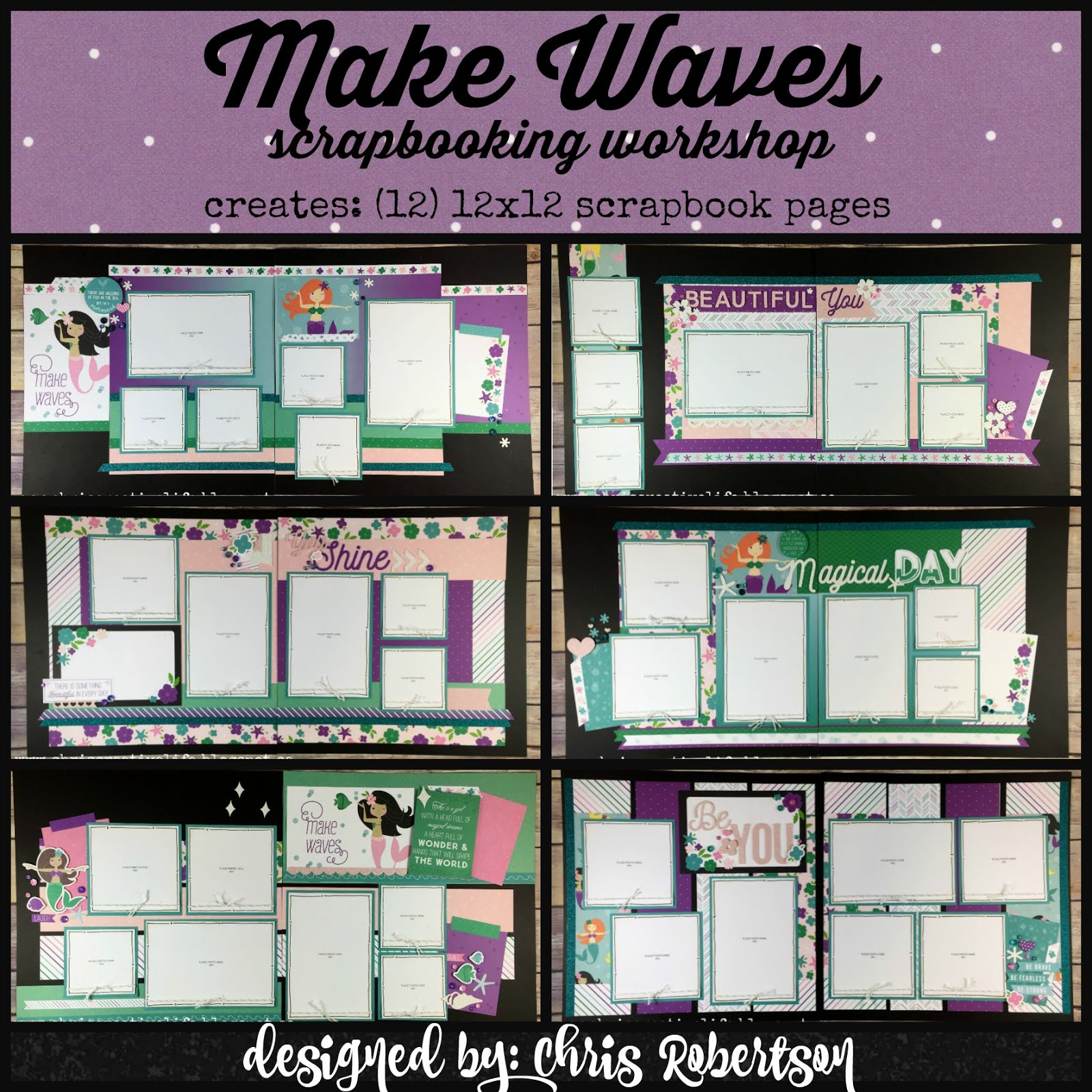 Make Waves Scrapbooking Workshop