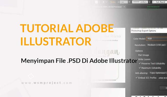 Cara Menyimpan File Psd Di Adobe Illustrator