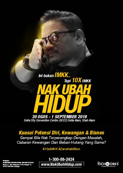Program NAK UBAH HIDUP dengan Kuasai Potensi Diri, Kewangan dan Bisnes 2019