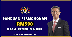 Panduan Permohonan RM500 Secara One-Off & Penerima BPR 2021