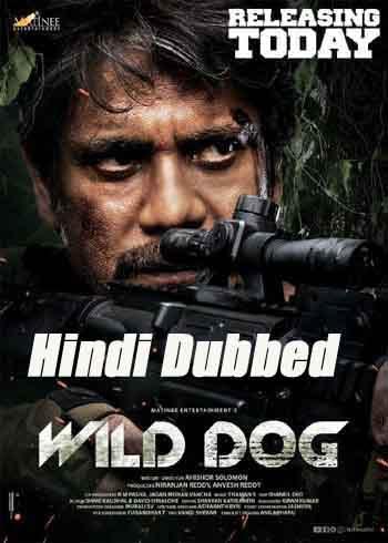 Wild Dog 2021 UNCUT 480p 400MB HDRip Hindi Dubbed Dual Audio