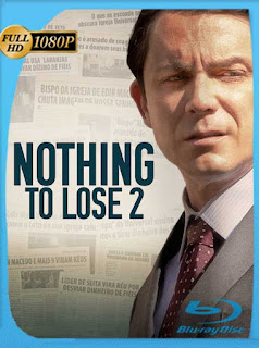 Nothing to Lose 2 (2019) HD [1080p] Latino [GoogleDrive] SilvestreHD