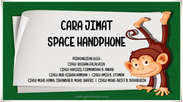 Cara Nak Jimat Space Handphone