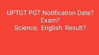 UPTGT PGT notification 2020 -21