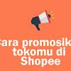 Cara Membagikan Link Shopee di WA Untuk Promosi
