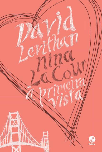À primeira vista David Levithan, Nina LaCour