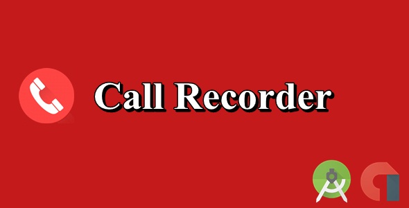 Call Recorder Android Source Code