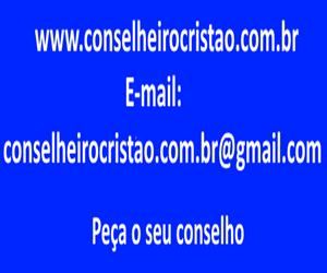 Conselheiro Cristao - Email: conselheirocristao.com.br@gmail.com