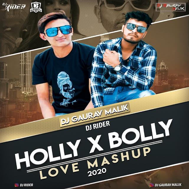 Holly x Bolly (Mashup) – DJ Gaurav Malik x DJ Rider