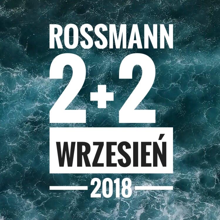 Rossmann promocja 2+2 wrzesień 2018, Promocja w Rossmannie wrzesień