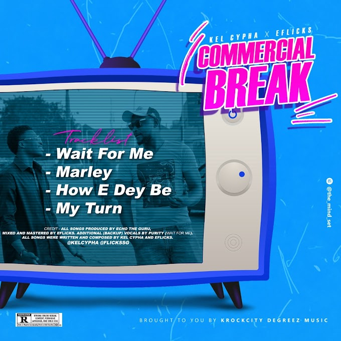 """Kel Cypha x Eflicks Unveils Tracklist For Forthcoming Joint EP """"Commercial Break"""""""