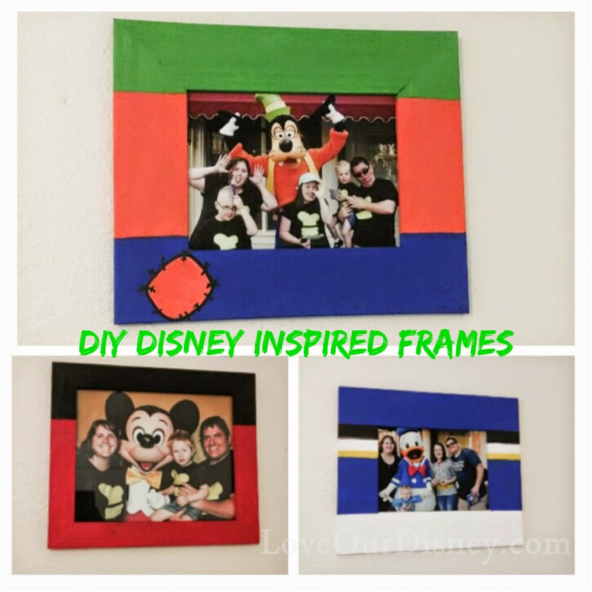 diy disney photo frames by loveourdisneycom - Disney Picture Frames