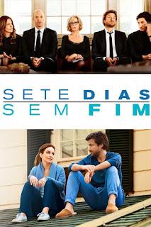 Sete Dias Sem Fim (2014) Dublado 1080p