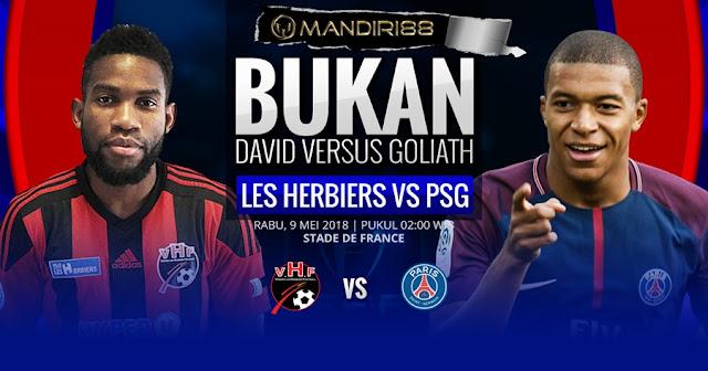 Prediksi Les Herbiers Vs Paris Saint-Germain, Rabu 09 Mei 2018 Pukul 02.00 WIB